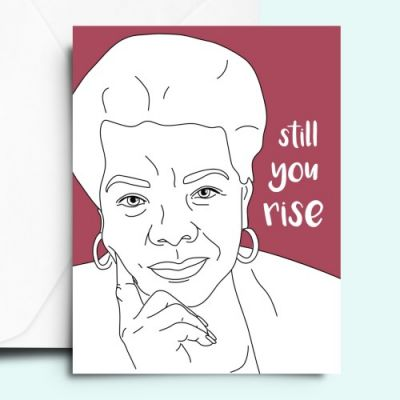 FemCards - Maya Angelou Card in Houston, TX